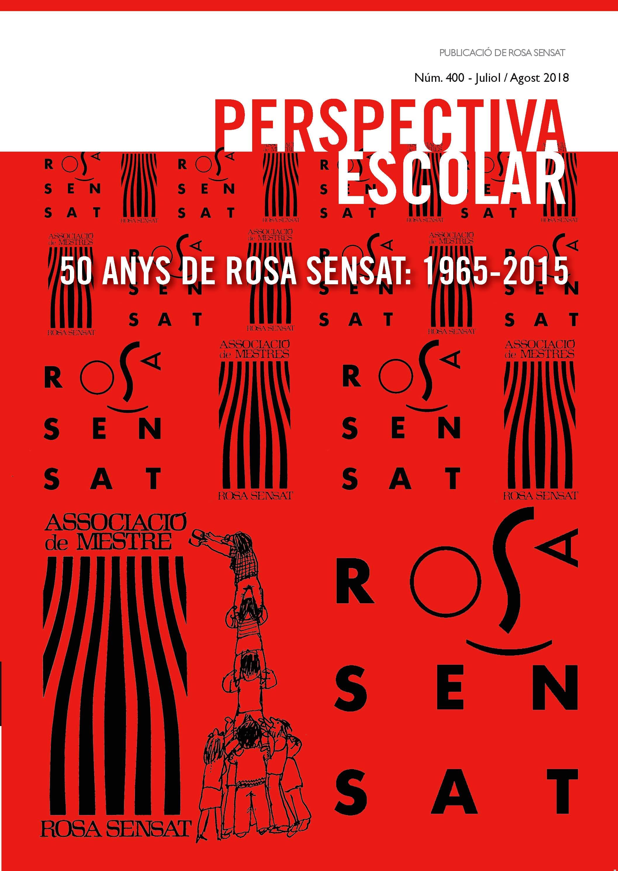 50 anys de Rosa Sensat: 1965-2015. Núm. 400