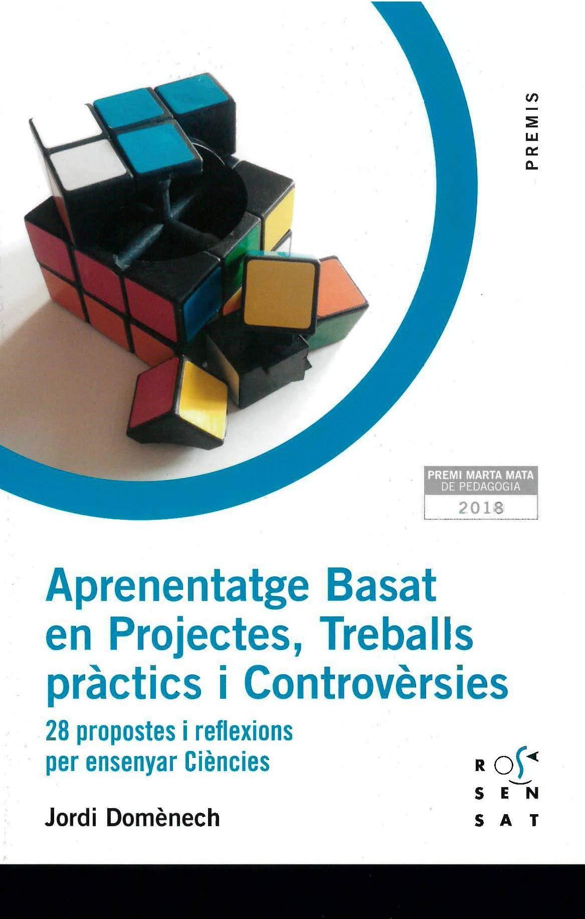 https://www.rosasensat.org/producte/aprenentatge-basat-en-projectes-treballs-practics-i-controversies/