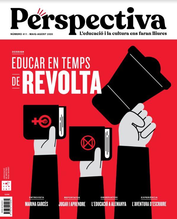 Perspectiva 411: Educar en temps de revolta